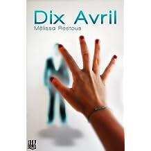 Dix Avril