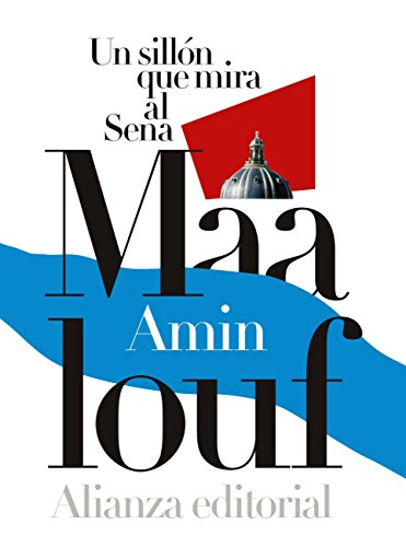 Un sillón que mira al Sena (Alianza Literaria (Al))