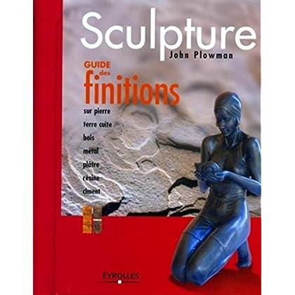 Sculpture : Guide des finitions