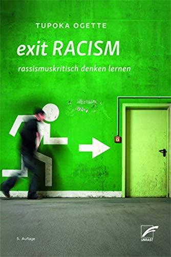 exit RACISM: rassismuskritisch denken lernen -