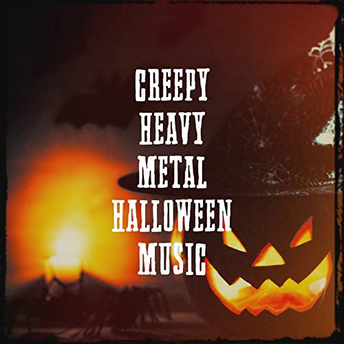 Creepy Heavy Metal Halloween Music