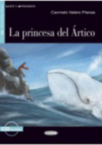 La princesa del Artico. Con CD Audio (Leer y Aprender: Nivel Cuarto)