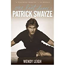 ({PATRICK SWAYZE ONE LAST DANCE}) [{ By (author) Wendy Leigh }] on [October, 2009]