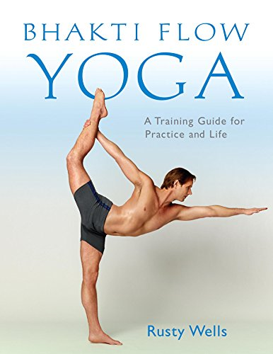 Bhakti Flow Yoga: A Training Guide for Practice and Life par Rusty Wells