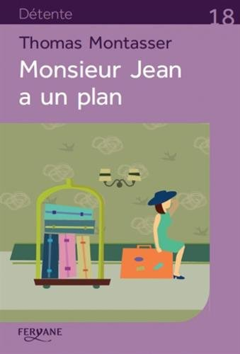 Monsieur Jean a un plan
