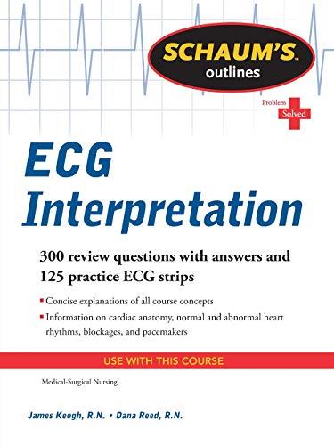 Schaum's Outline of ECG Interpretation (Schaum's Outlines)