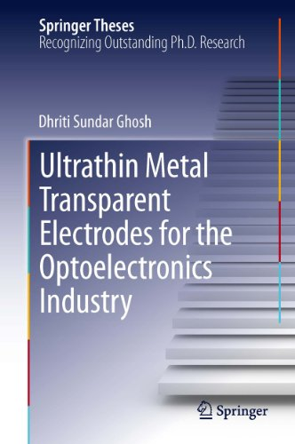 ultrathin-metal-transparent-electrodes-for-the-optoelectronics-industry-springer-theses