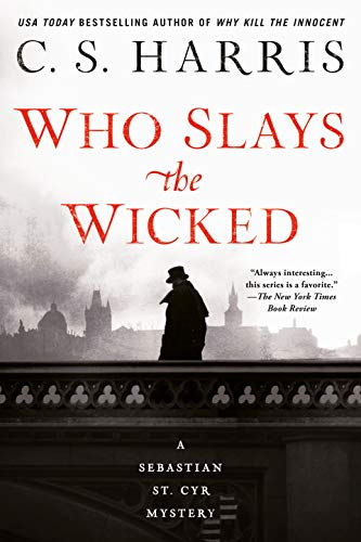 Who Slays the Wicked (Sebastian St. Cyr Mystery, Band 14)