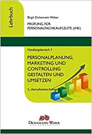 personalfachkaufleute lehrbuch komplettpaket handlungsbereich 1 4 prfung fr gepr personalfachkauffrau ihk gepr personalfachkaufmann ihk