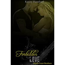 Forbidden Love (South Coast Brothers Book 4)
