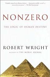 Nonzero: The Logic of Human Destiny by Robert Wright (2001-01-09)