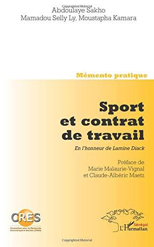 Sport et Contrat de Travail en l'Honneur de Lamnie Diack par Moustapha Kamara