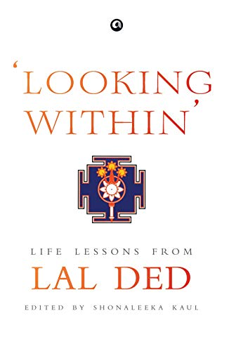 'Looking Within': Life Lessons from Lal Ded
