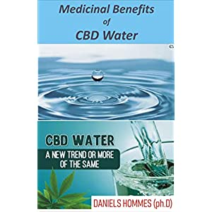 Medicinal Benefits of CBD Water : Everything to Kn...