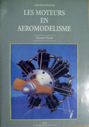 Les moteurs en aéromodélisme