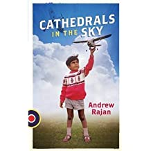 [(Cathedrals in the Sky)] [By (author) Andrew Rajan] published on (November, 2014)