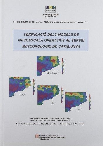 Verificació dels models de mesoescala operatius al Servei Meteorològic de Catalunya (Notes d'estudi del Servei Meteorològic de Catalunya)