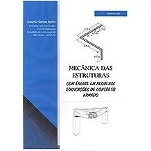 Mecânica das Estruturas: com ênfase em pequenas edificações de concreto armado (Portuguese Edition)