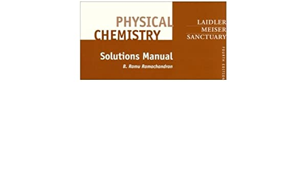 physical chemistry solutions manual by keith j laidler jun rh amazon co uk Textbook Solution Manuals Student Solutions Manual