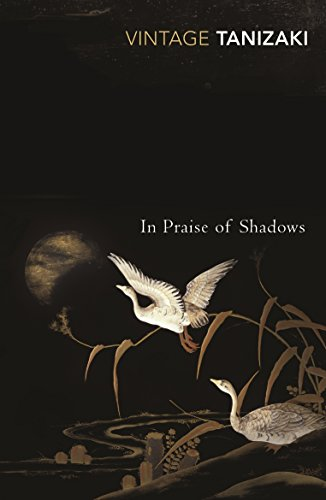 In Praise Of Shadows (Vintage Classics) por Junichiro Tanizaki