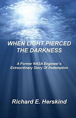 When Light Pierced The Darkness