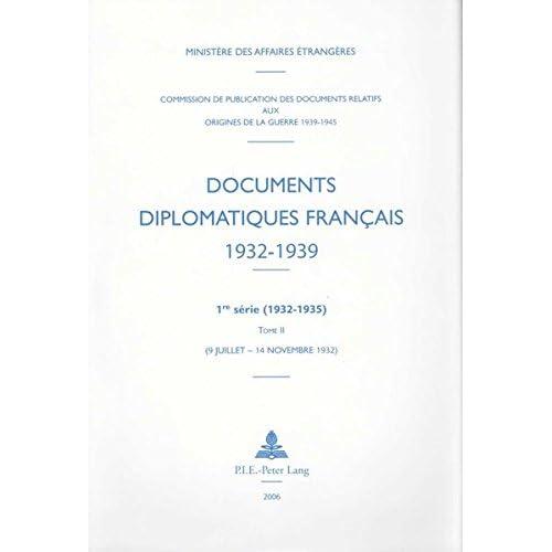 1932 Tome II (9 Juillet - 14 Nov.) (Documents Diplomatiques Francais)
