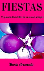 Fiestas: 15 planes divertidos en casa con amigos