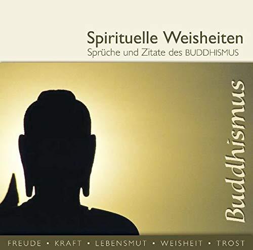 Spirituelle Weisheiten/Sprüche & Zitate des Buddhismus