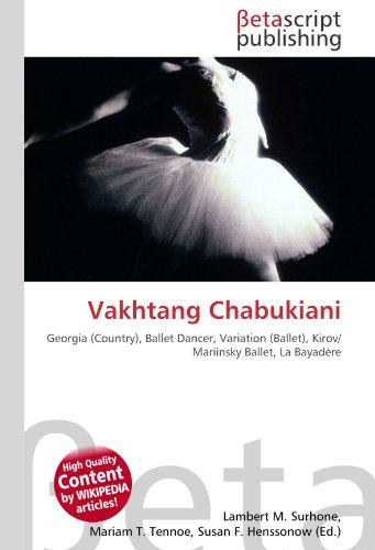 Vakhtang Chabukiani: Georgia (Country), Ballet Dancer, Variation (Ballet), Kirov/ Mariinsky Ballet, La Bayadère