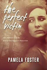 The Perfect Victim by Pamela Foster (2014-11-03) Paperback
