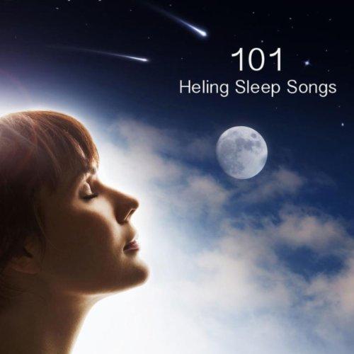 101 Healing Sleep Songs with S...