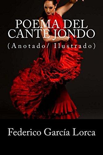 Poema del cante jondo: Anotado / ilustrado por Federico García Lorca