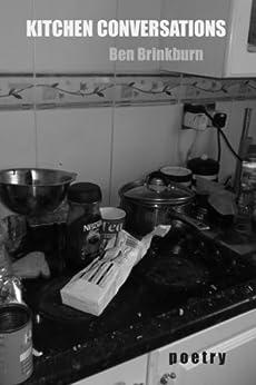 Kitchen Conversations by [Brinkburn, Ben]