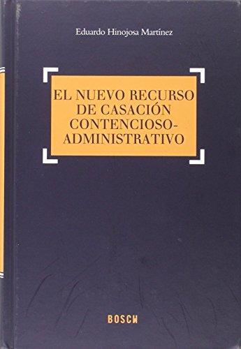 Nuevo recurso de casación contencioso-administrativo,El