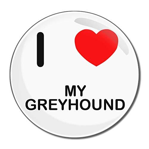 I Love My Greyhound - Miroir compact rond de 77 mm