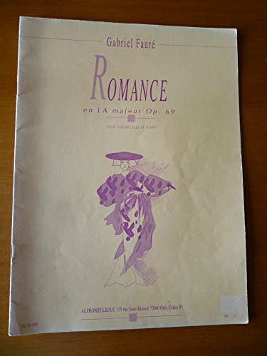 FAURé: ROMANCE OP 69 IN A MAJOR (CELLO & PIANO)
