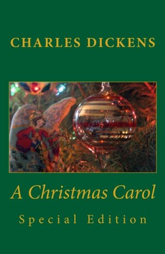 Charles Dickens A Christmas Carol Special Edition por Charles Dickens