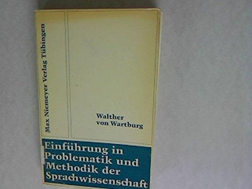 Einführung in Problematik und Methodik der Sprachwissenschaft