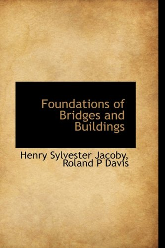 Foundations of Bridges and Buildings