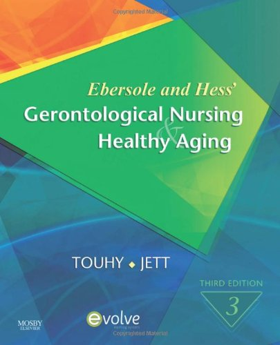 Ebersole and Hess' Gerontological Nursing & Healthy Aging, 3e