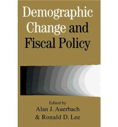{ [ DEMOGRAPHIC CHANGE AND FISCAL POLICY ] } By Auerbach, Alan J (Author) Oct-01-2008 [ Paperback ]
