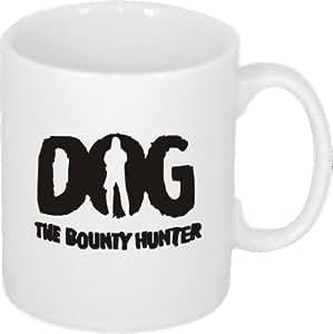 DOG The Bounty Hunter - Ceramic Mug with Funny Slogan
