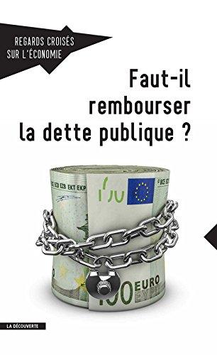 Revue Regards Croisés Sur l'Économie Numero 17 Faut-Il Rembourser la Dette Publique ?