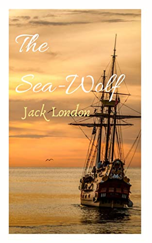 The Sea-Wolf (English Edition)
