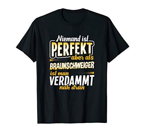 T-Shirt Braunschweiger - Stadt Braunschweig Geschenk Spruch