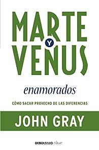 Marte y Venus enamorados par John Gray