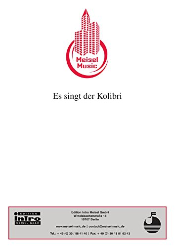 es-singt-der-kolibri-as-performed-by-michael-holm-single-songbook-single-songbook-german-edition