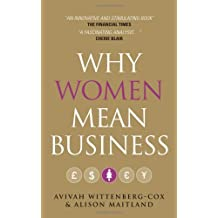 By Avivah Wittenberg-Cox Why Women Mean Business (1st Updated) [Paperback]