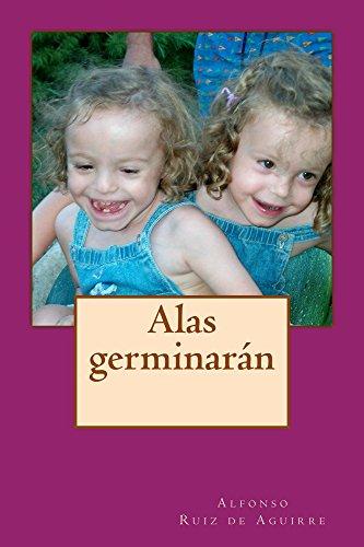 Alas germinaran por Alfonso Ruiz de Aguirre