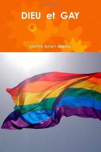 DIEU Et GAY par Pierre Henri Dubois